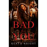 Bad for You (Standalone Steamy Thriller)