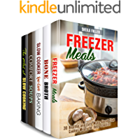 Slow Cooker and Other Soups Box Set (5 in 1): Freezer Meals, Slow Cooker Recipes, Comfort Soups and Bone Broths for…