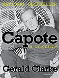 Capote: A Biography (Books Into Film)
