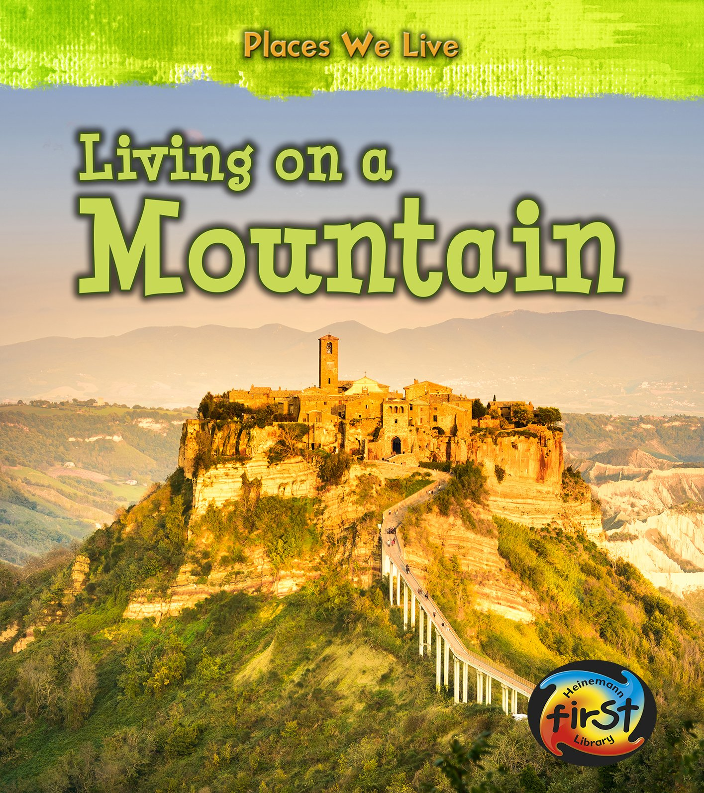 Living on a Mountain (Places We Live) pdf epub