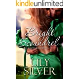 Bright Scoundrel (Reluctant Heroes Book Two)
