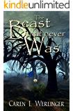 The Beast That Never Was (English Edition)