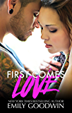 First Comes Love (Love & Marriage Book 1)