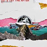 Let's Try The After (Vol. 1)