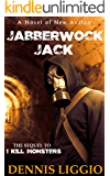 Jabberwock Jack: (Nowak Brothers 2)