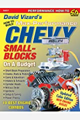 David Vizard's How to Build Max Performance Chevy Small Blocks on a Budget (Performance How-To) Kindle Edition