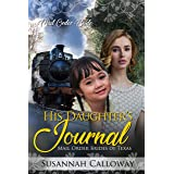 His Daughter's Journal (Mail Order Brides of Texas)
