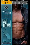 Nail Down (Men out of Uniform Book 2)