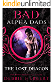The Lost Dragon: Bad Alpha Dads: A Dragon Shifter Romance