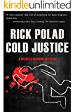 Cold Justice (A Spencer Manning Mystery Book 5)