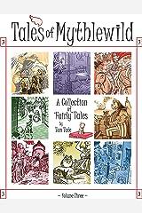 Tales of Mythlewild 3 Kindle Edition