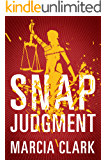 Snap Judgment (Samantha Brinkman Book 3)