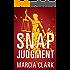 Snap Judgment (Samantha Brinkman Book 3)