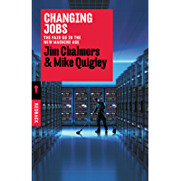 Changing Jobs: The Fair Go in the New Machine Age (Redback)
