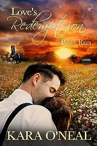 Love's Redemption (Pikes Run Book 7)