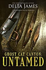 Untamed: Ghost Cat Canyon Kindle Edition