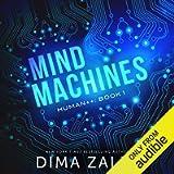 Mind Machines: Human++, Book 1