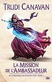 La Mission de l'ambassadeur: Les Chroniques du magicien noir