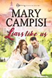 Liars Like Us (Reunion Gap Book 2)
