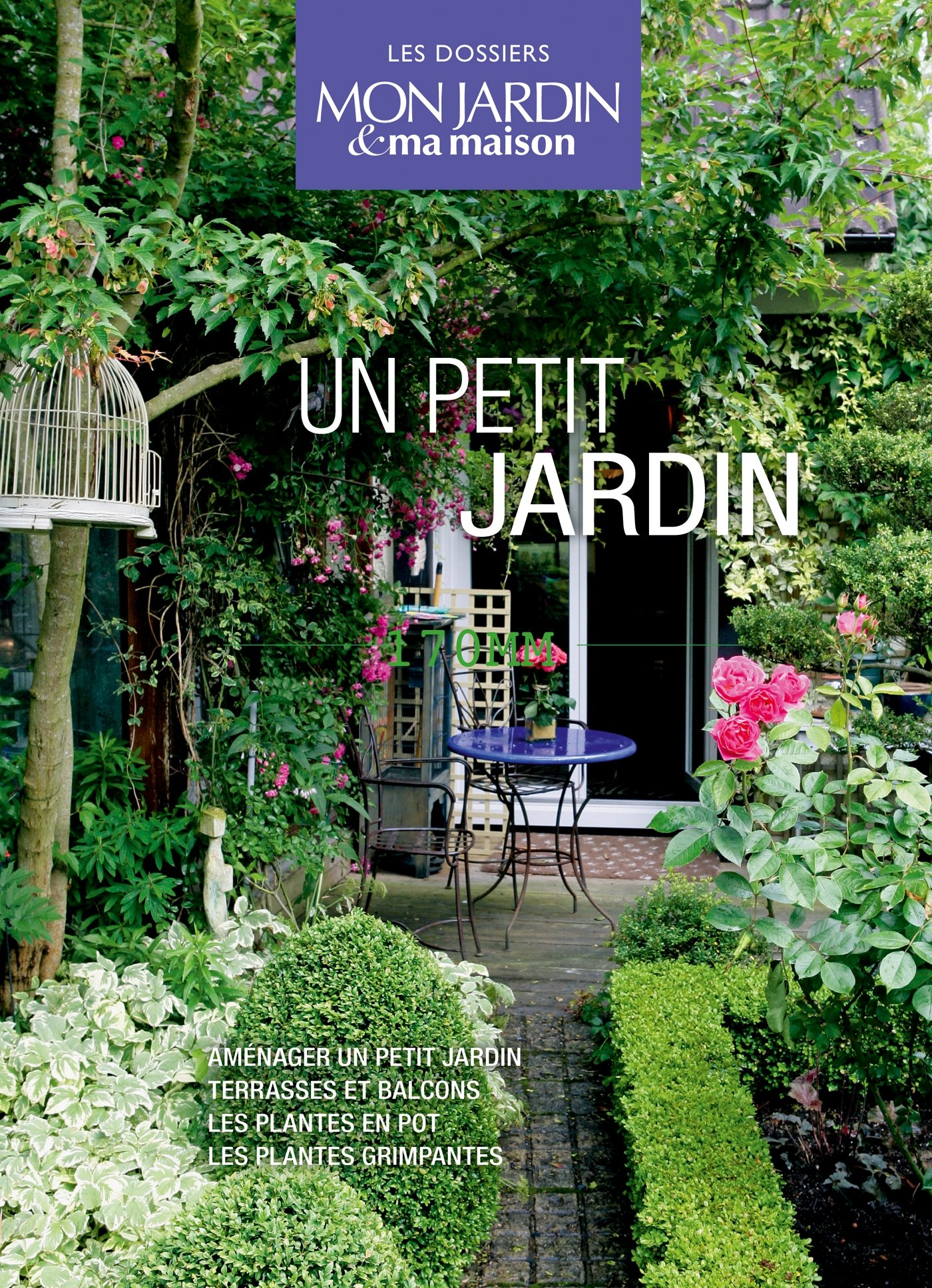 Un petit jardin : Coffret en 4 volumes : Aménager un petit ...