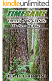 Valley of the Giants: The Seventh Token (The Time Game Series Book 7)