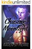 """Chasing Moonlight: A Standalone in the """"Again for the First Time"""" Family Saga (AFTFT Book 3)"""