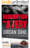 Special Forces: Operation Alpha: Redemption for Avery (Kindle Worlds Novella) (Kindle Worlds Novella) (Jordan Dane's Ryker Townsend FBI Profiler Series Book 2)