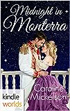 The Royals of Monterra: Midnight in Monterra (Kindle Worlds Novella)