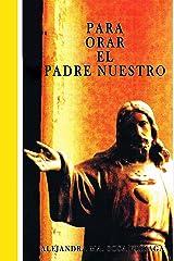 Para Orar El Padre Nuestro (Spanish Edition) Kindle Edition