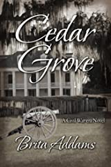Cedar Grove (Delacroix Saga Book 1) Kindle Edition