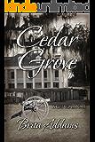 Cedar Grove (Delacroix Saga Book 1)