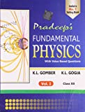 Pradeep's Fundamental Physics with Value Based Questions - Class XII (Old Edition)