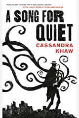 A Song for Quiet (Kindle Single) (Persons Non Grata Book 2) Kindle Edition