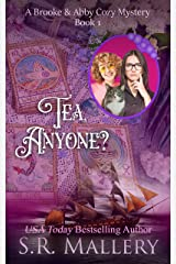 Tea, Anyone? (A Brooke & Abby Cozy Mystery Book 1) Kindle Edition