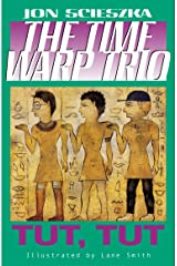 Tut, Tut #6 (Time Warp Trio) Kindle Edition