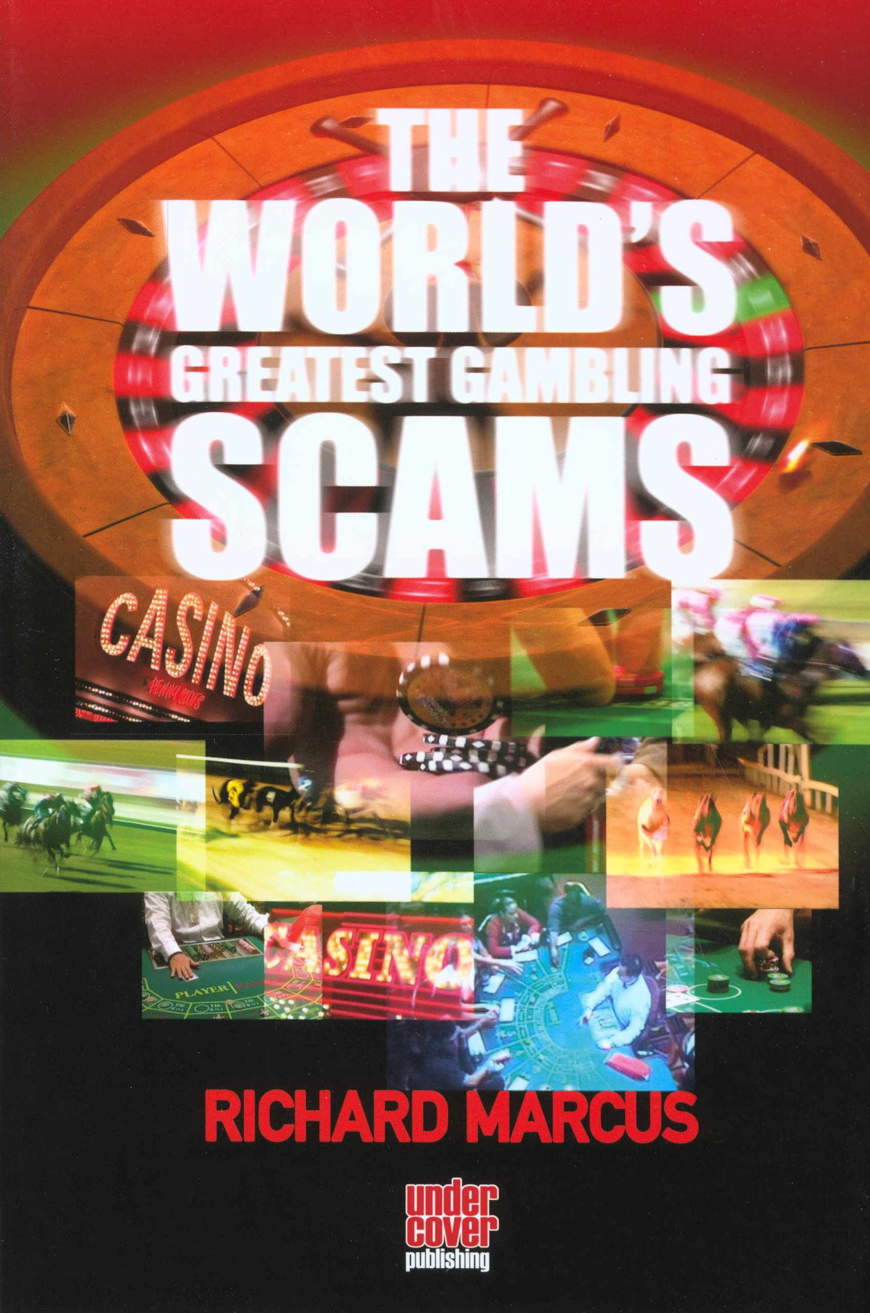 The world greatest gambling scams pros and cons of gambling in a community
