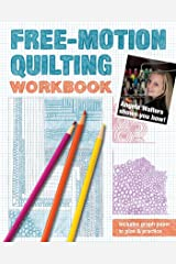 Free-Motion Quilting Workbook: Angela Walters Shows You How! Spiral-bound
