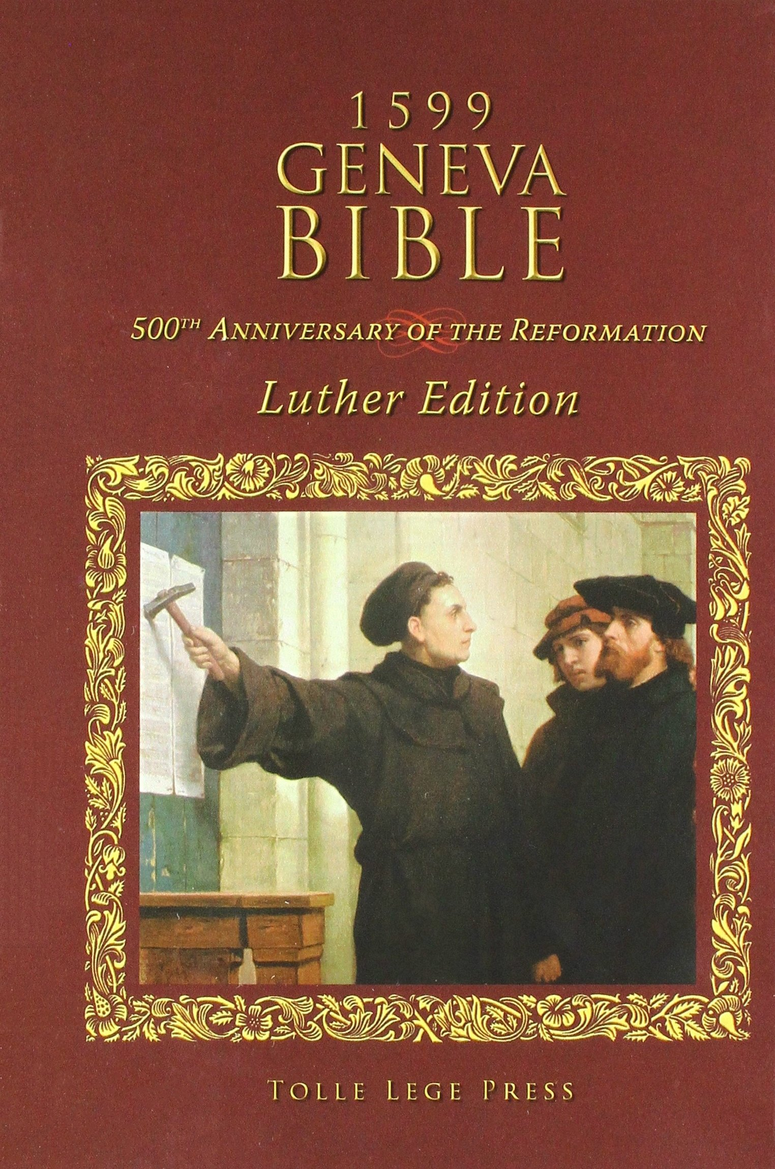 Read Online 1599 Geneva Bible: Luther Edition ebook