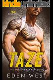 Taze: The Bad Boy Biker Next Door (Taze Book 1) (MC Biker Romance)