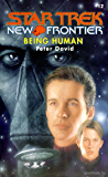 Star Trek: New Frontier: Being Human (Star Trek: The Next Generation)