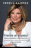 Terelu Campos. Frente al espejo