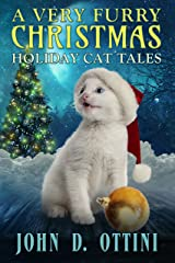 A Very Furry Christmas: Holiday Cat Tales Kindle Edition