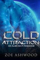 Cold Attraction: An Alien Sci-Fi Romance (Ice Planet Rendu Book 1) Kindle Edition