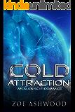 Cold Attraction: An Alien Sci-Fi Romance (Ice Planet Rendu Book 1)