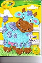 Crayola Big Fun Book to Color ~ Blue Moo Paperback