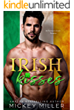 Irish Kisses: An Enemies to Lovers Standalone Romance (Windy City Bad Boys Book 2)