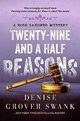 Twenty-Nine and a Half Reasons (Rose Gardner Mystery, Book 2) Kindle Edition