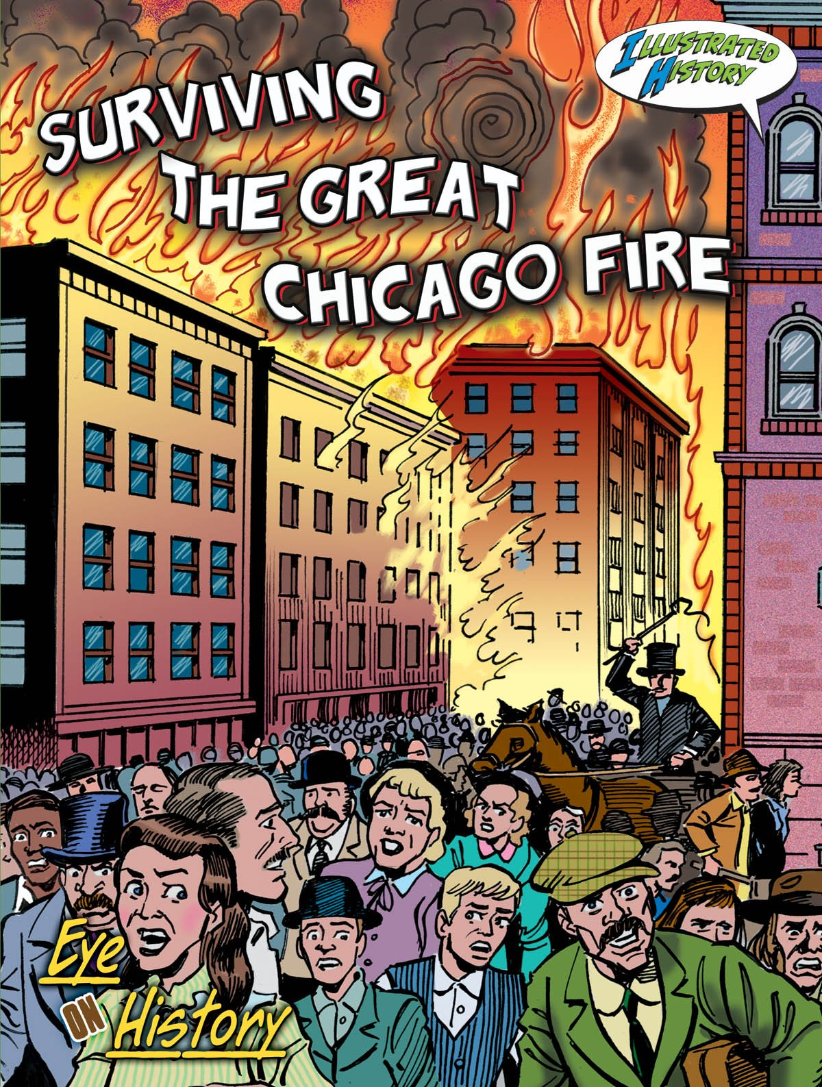 Surviving the Great Chicago Fire (Eye on History)