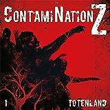 Totenland (ContamiNation Z 1)