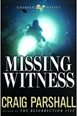Missing Witness (Chambers of Justice Book 4) Kindle Edition